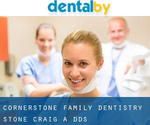 Cornerstone Family Dentistry: Stone Craig A DDS