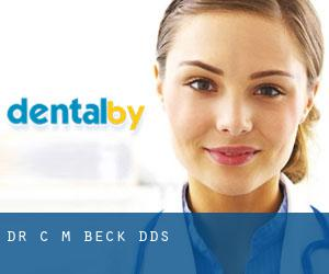 Dr. C M. Beck, DDS