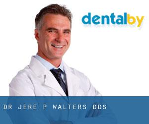 Dr. Jere P. Walters, DDS