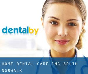 Home Dental Care Inc South Norwalk