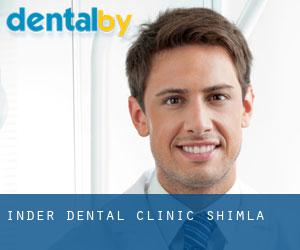 Inder Dental Clinic (Shimla)