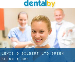 Lewis D Gilbert Ltd: Green Glenn A DDS