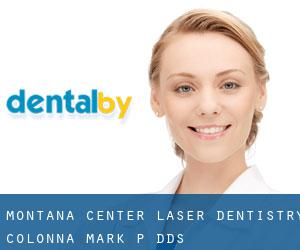 Montana Center-Laser Dentistry: Colonna Mark P DDS