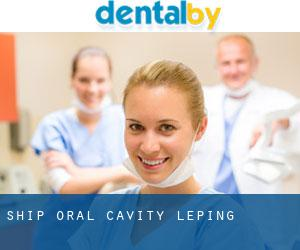 Ship Oral Cavity (Leping)